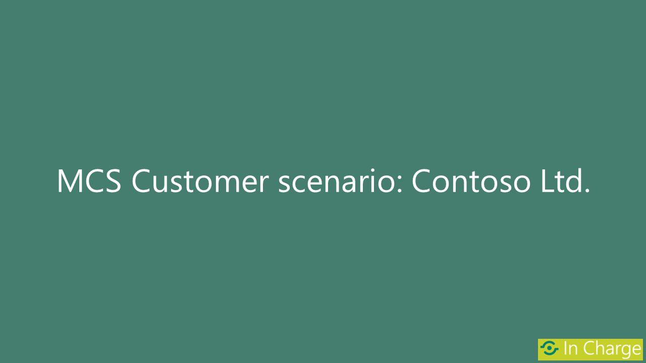 MCS Customer scenario: Contoso Ltd.