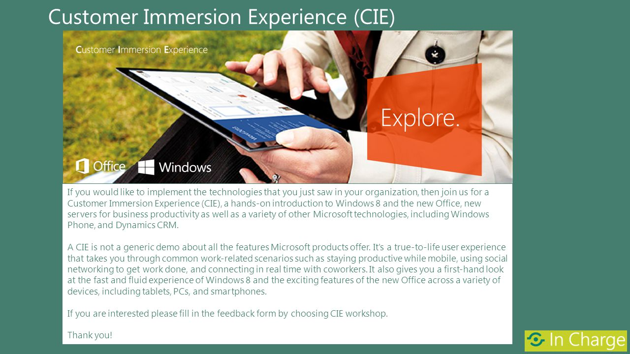 Customer Immersion Experience (CIE)