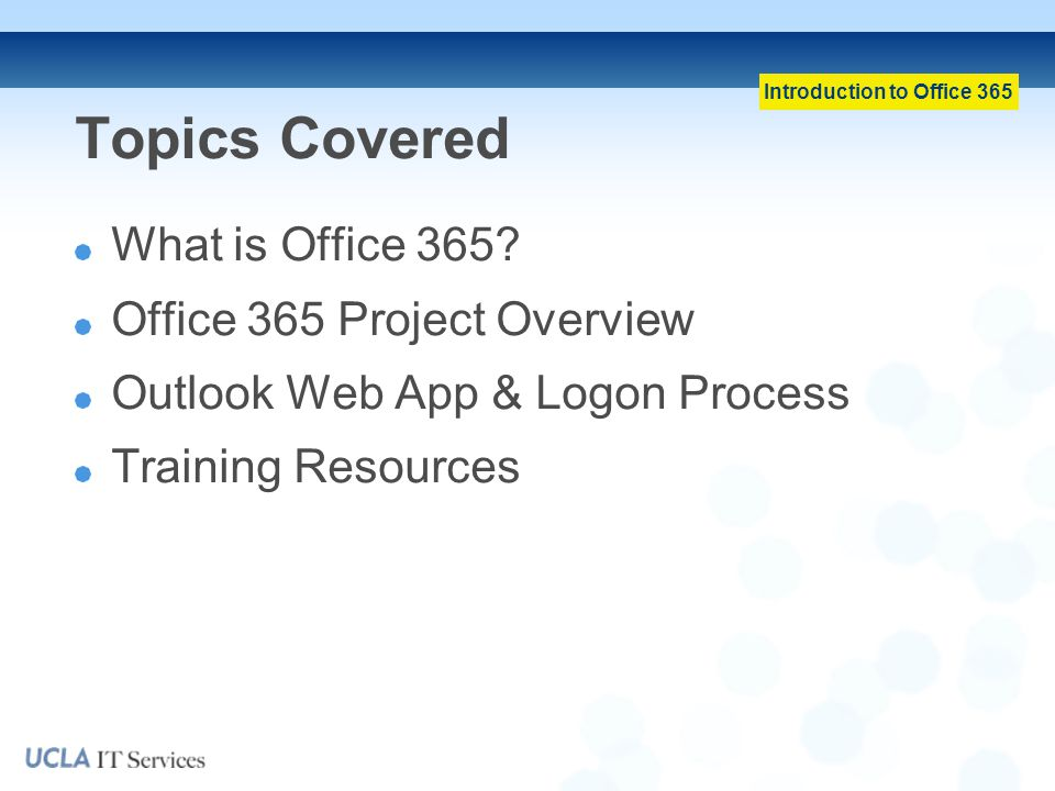 Topics Covered What is Office 365 Office 365 Project Overview