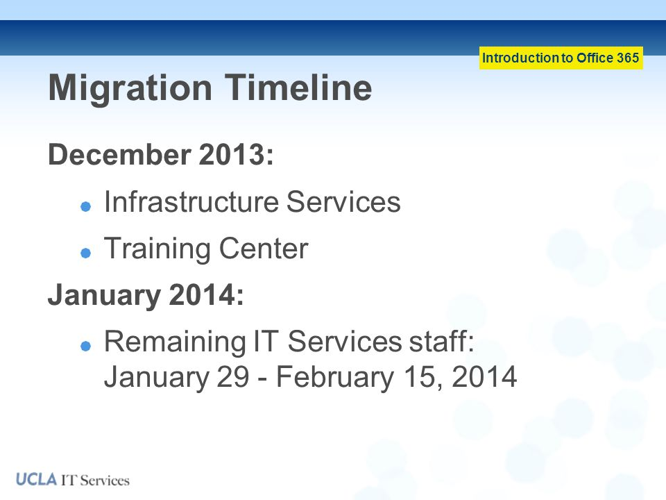 Migration Timeline December 2013: Infrastructure Services