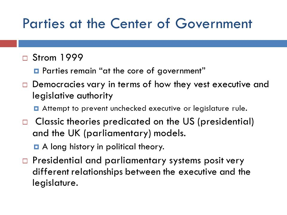 Parties at the Center of Government