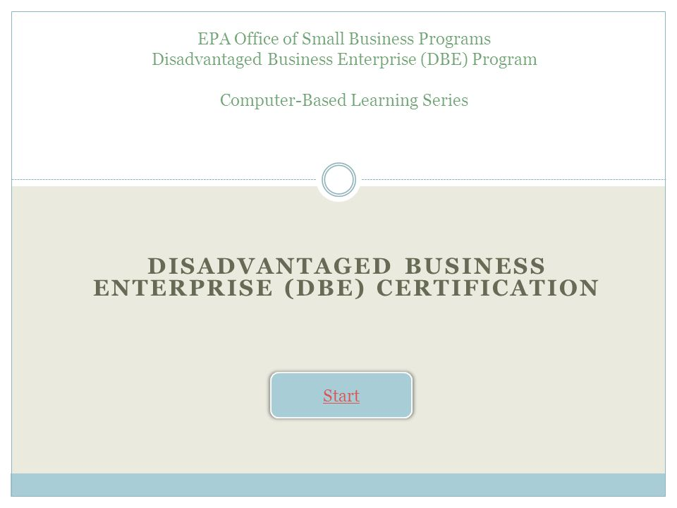 Disadvantaged Business Enterprise (DBE) Certification