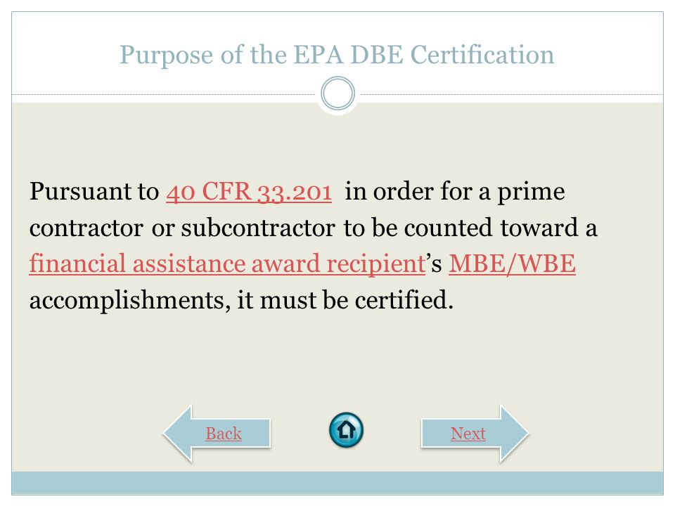 Purpose of the EPA DBE Certification