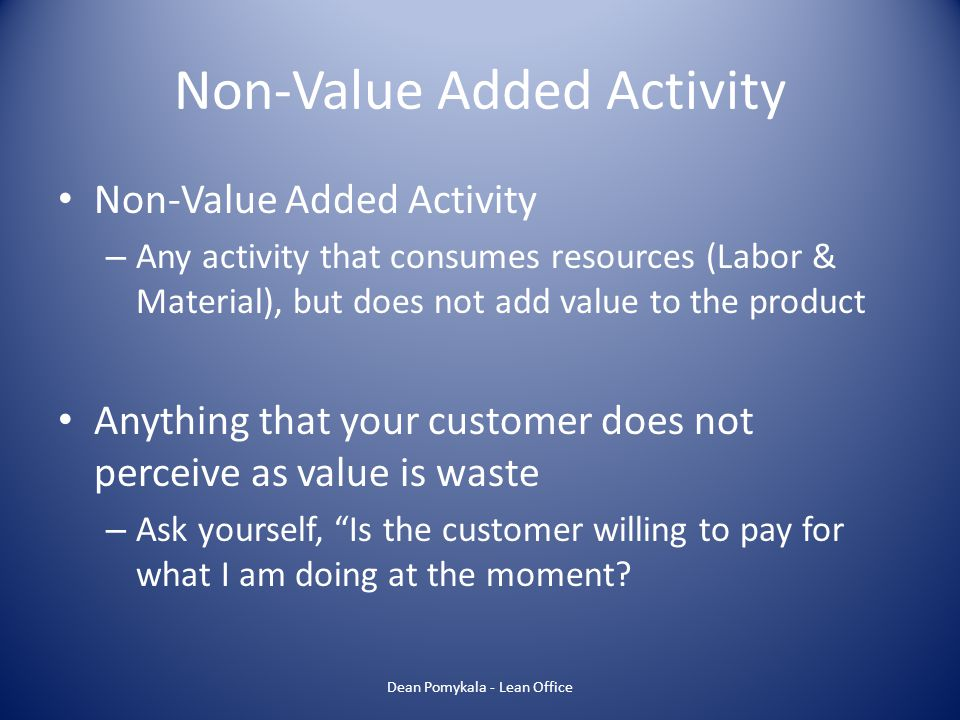Non-Value Added Activity