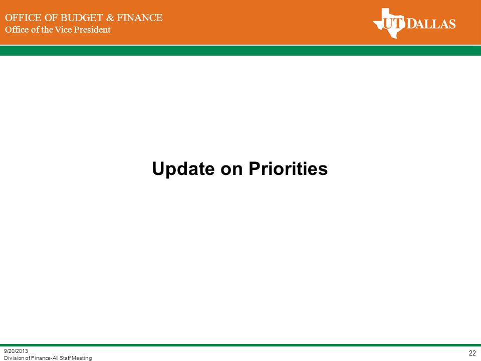 Update on Priorities 9/20/2013 Division of Finance-All Staff Meeting