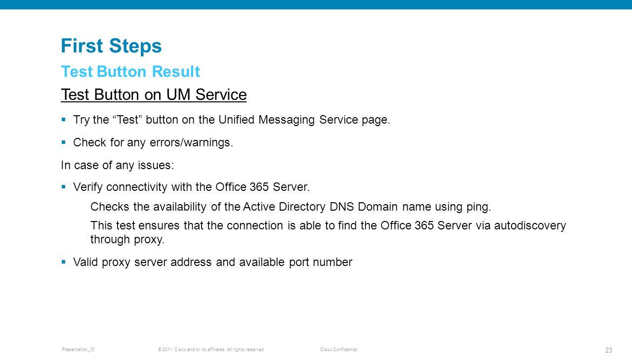 First Steps Test Button Result Test Button on UM Service