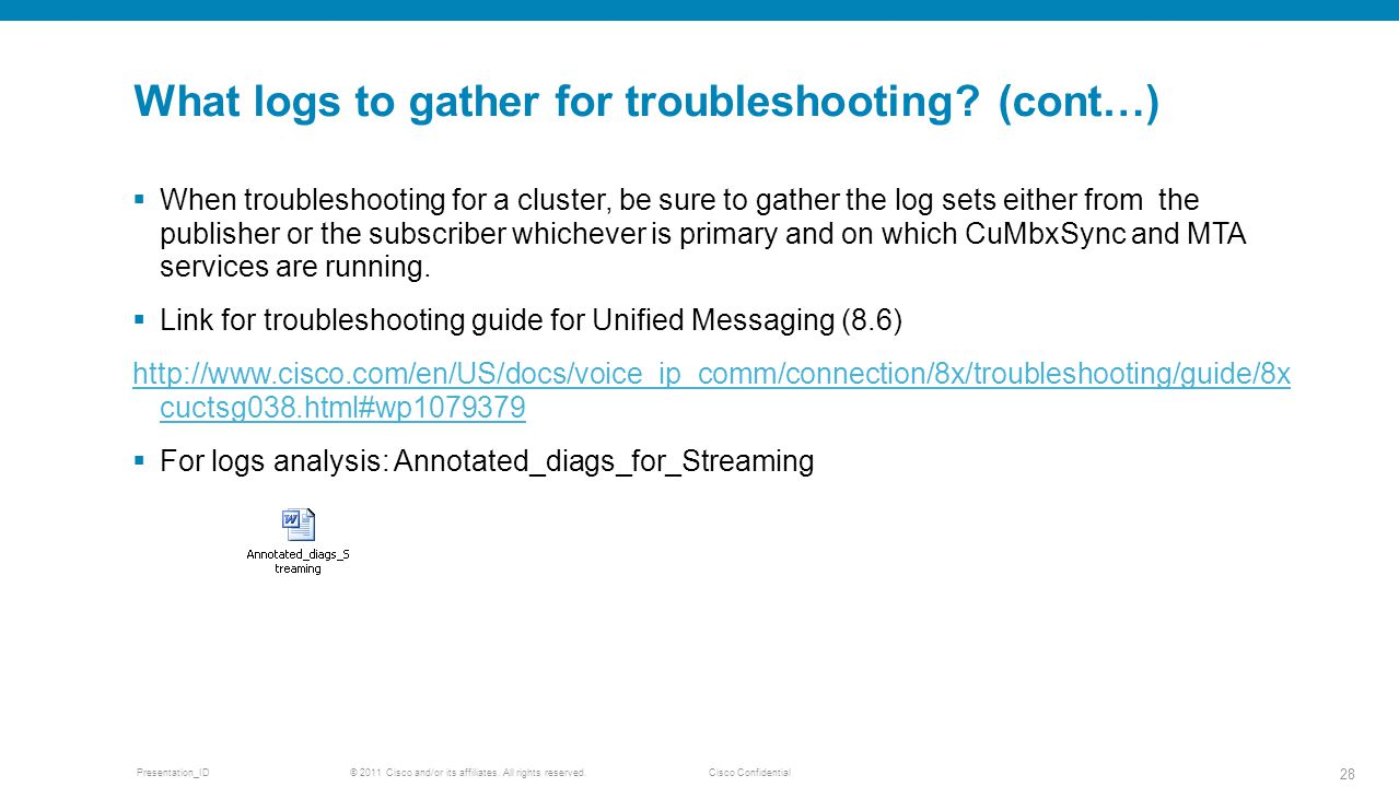 What logs to gather for troubleshooting (cont…)