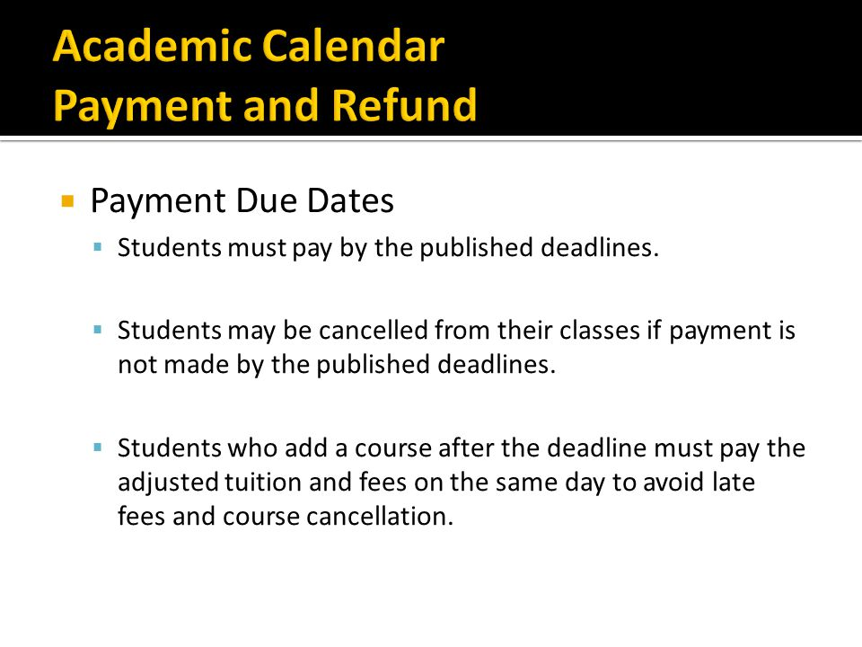 Academic Calendar Payment and Refund