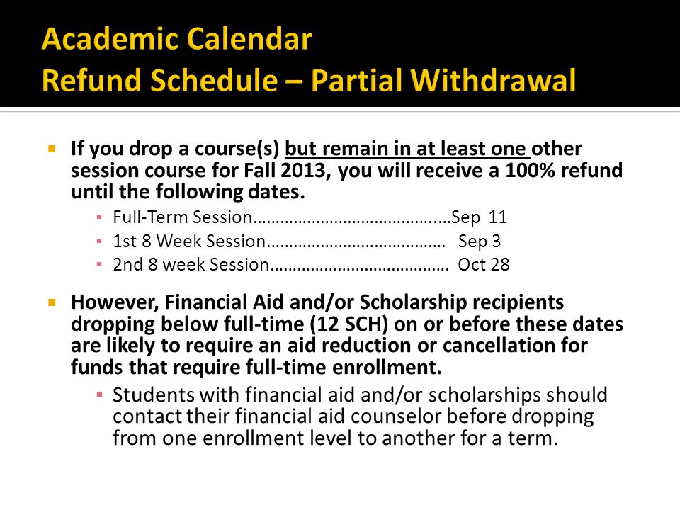 Academic Calendar Refund Schedule – Partial Withdrawal