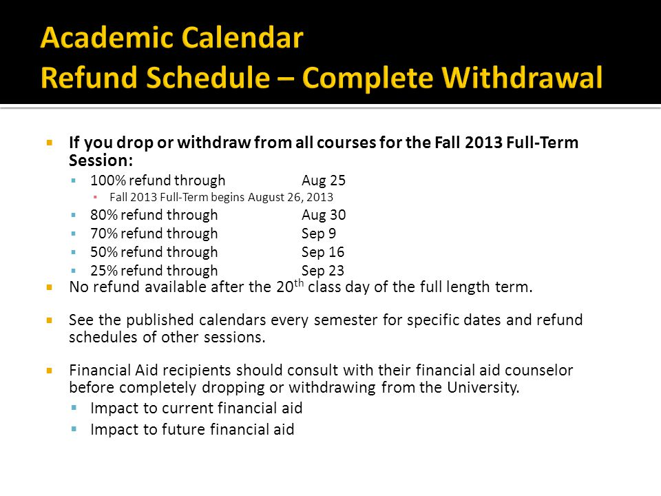 Academic Calendar Refund Schedule – Complete Withdrawal