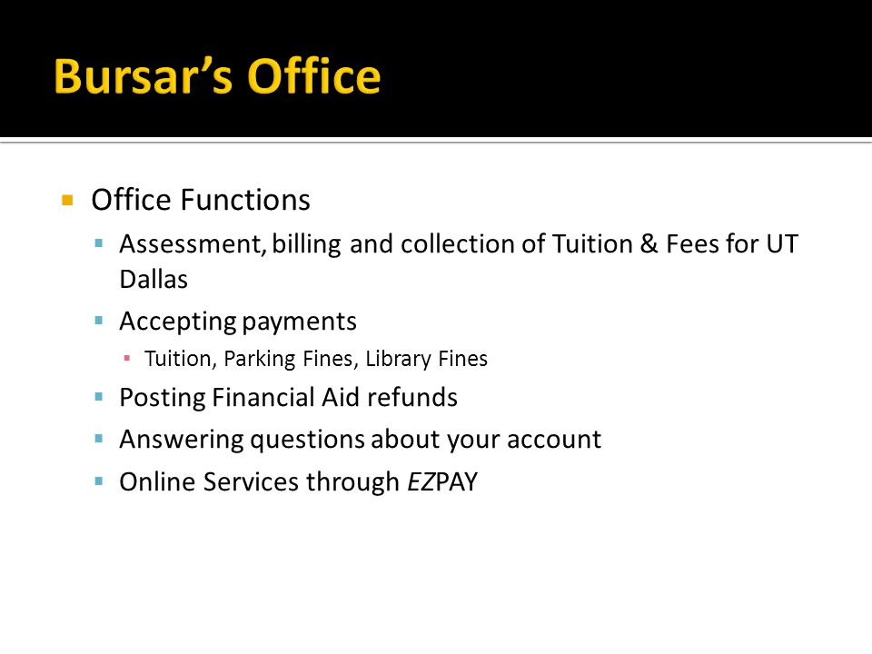 Bursar's Office Office Functions