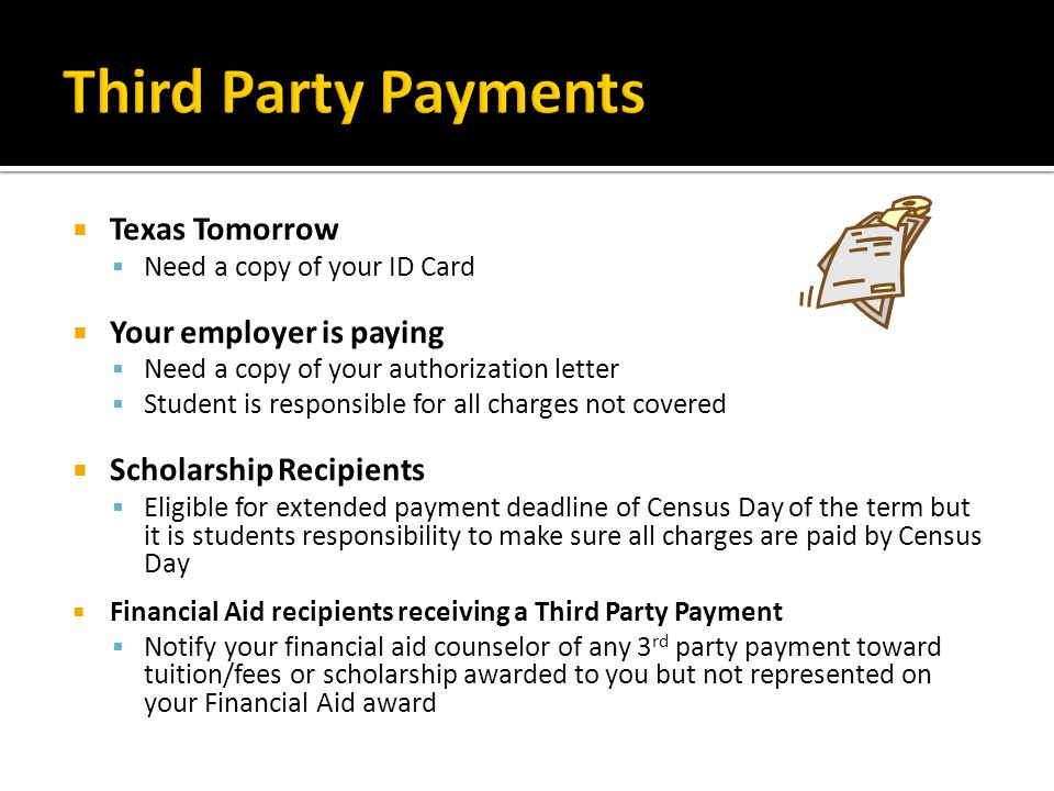 Third Party Payments Texas Tomorrow Your employer is paying