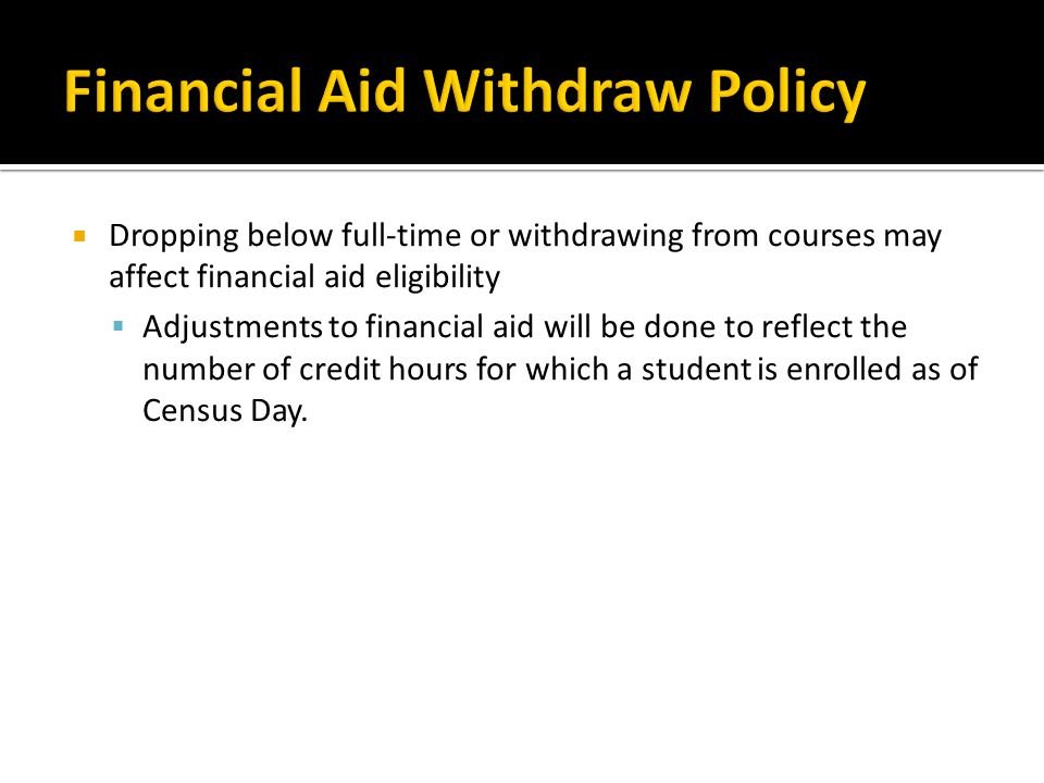 Financial Aid Withdraw Policy