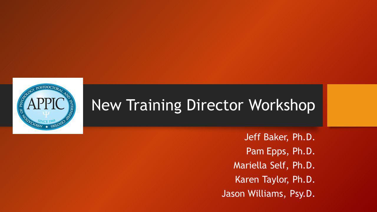 New Training Director Workshop