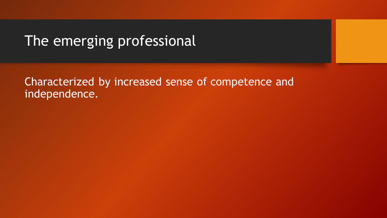 The emerging professional