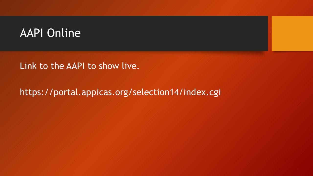 AAPI Online Link to the AAPI to show live.