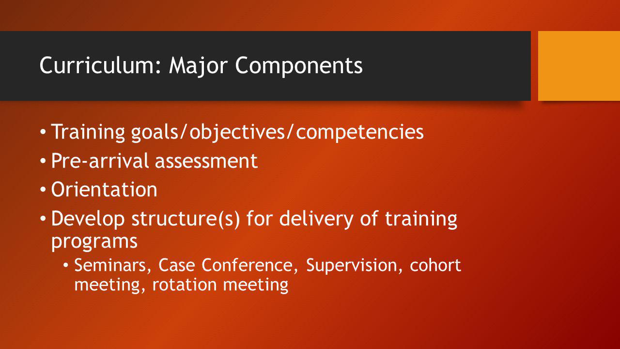 Curriculum: Major Components