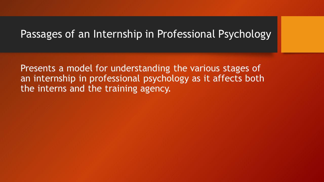 Passages of an Internship in Professional Psychology