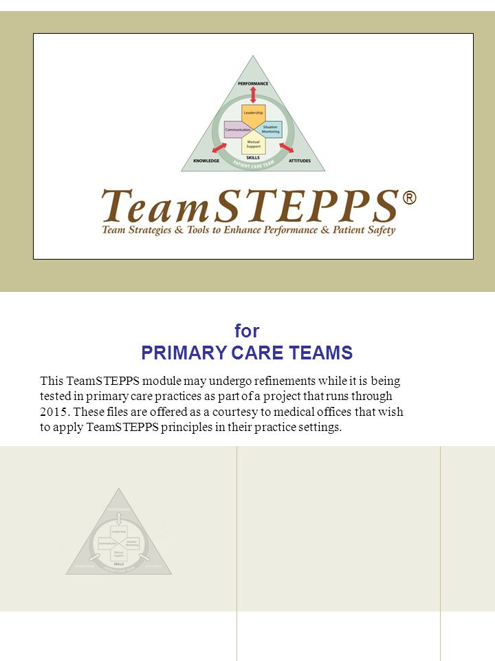 ® for PRIMARY CARE TEAMS