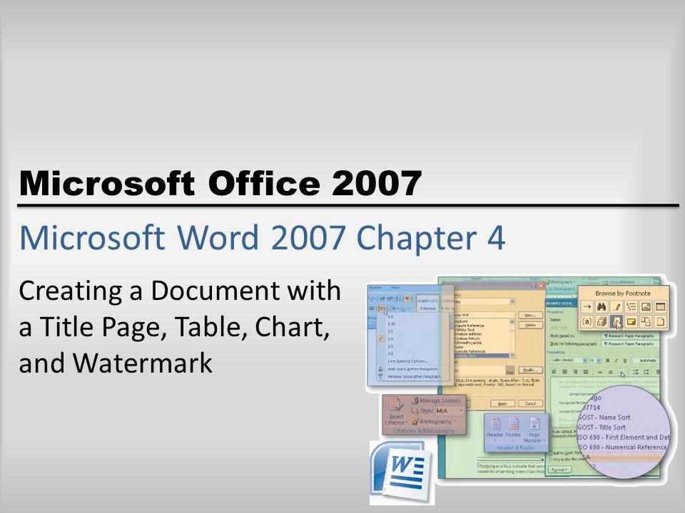 Microsoft Word 2007 Chapter 4