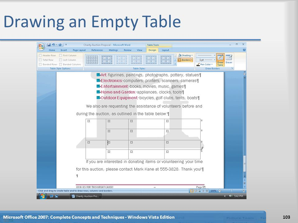 Drawing an Empty Table Microsoft Office 2007: Complete Concepts and Techniques - Windows Vista Edition.