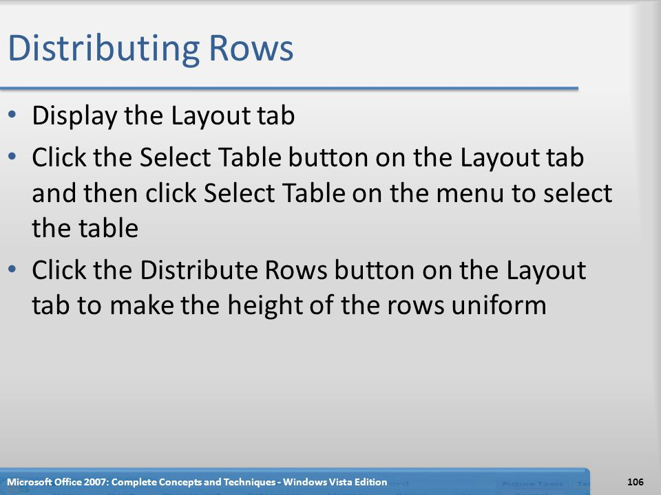 Distributing Rows Display the Layout tab
