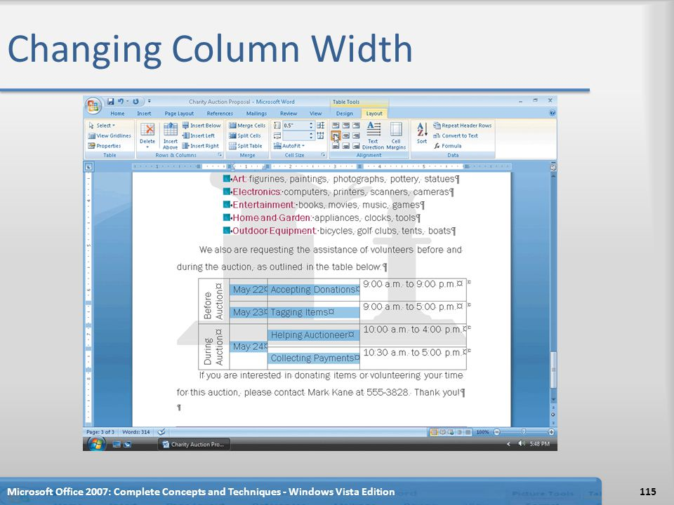 Changing Column Width Microsoft Office 2007: Complete Concepts and Techniques - Windows Vista Edition.