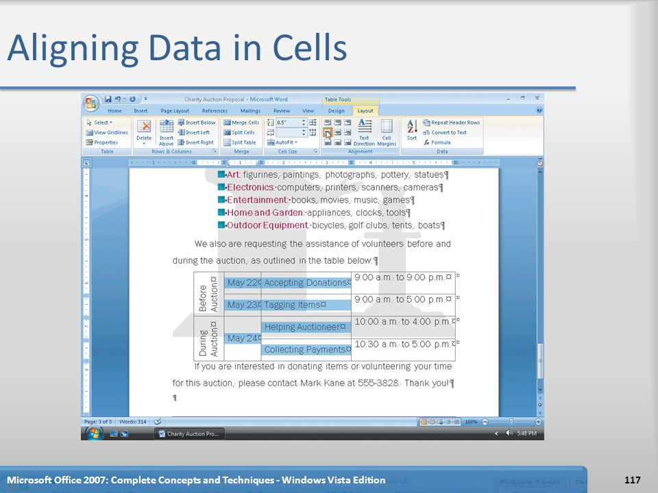 Aligning Data in Cells Microsoft Office 2007: Complete Concepts and Techniques - Windows Vista Edition.