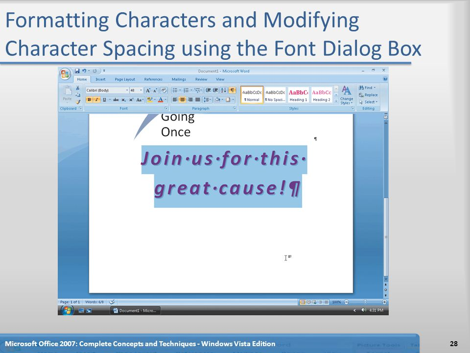 Formatting Characters and Modifying Character Spacing using the Font Dialog Box