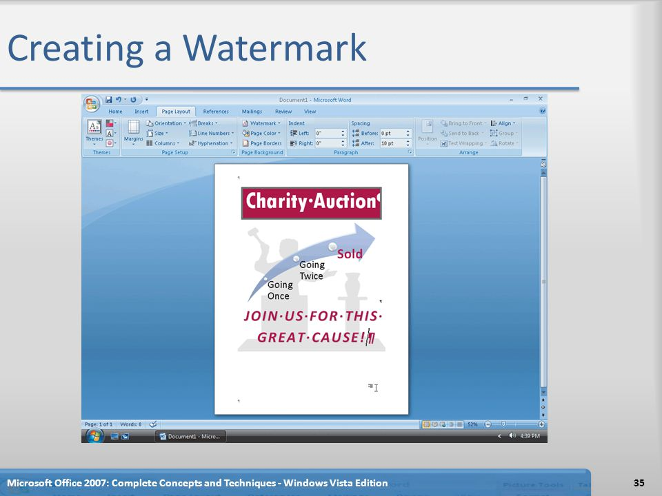 Creating a Watermark Microsoft Office 2007: Complete Concepts and Techniques - Windows Vista Edition.