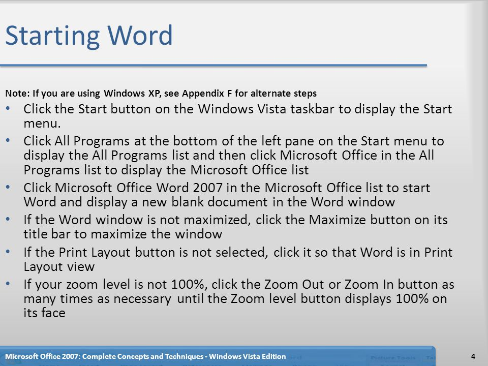 Starting Word Note: If you are using Windows XP, see Appendix F for alternate steps.