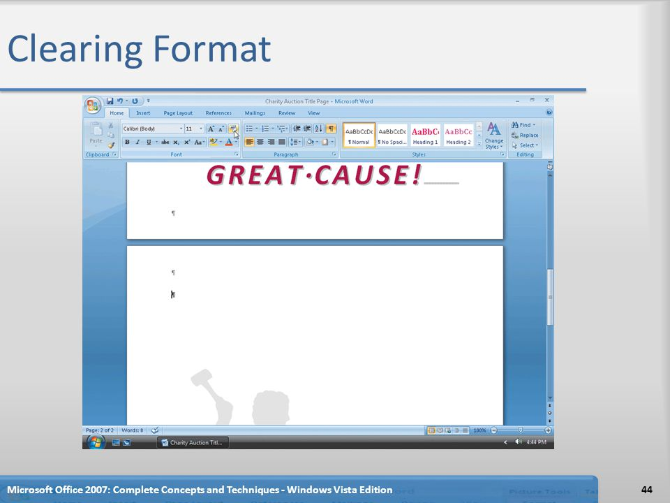 Clearing Format Microsoft Office 2007: Complete Concepts and Techniques - Windows Vista Edition