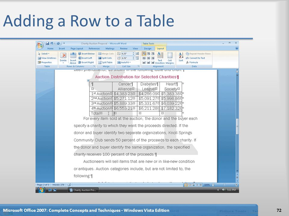 Adding a Row to a Table Microsoft Office 2007: Complete Concepts and Techniques - Windows Vista Edition.