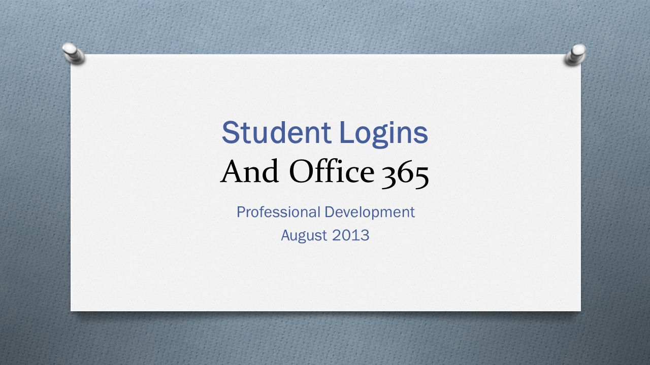 Student Logins And Office 365