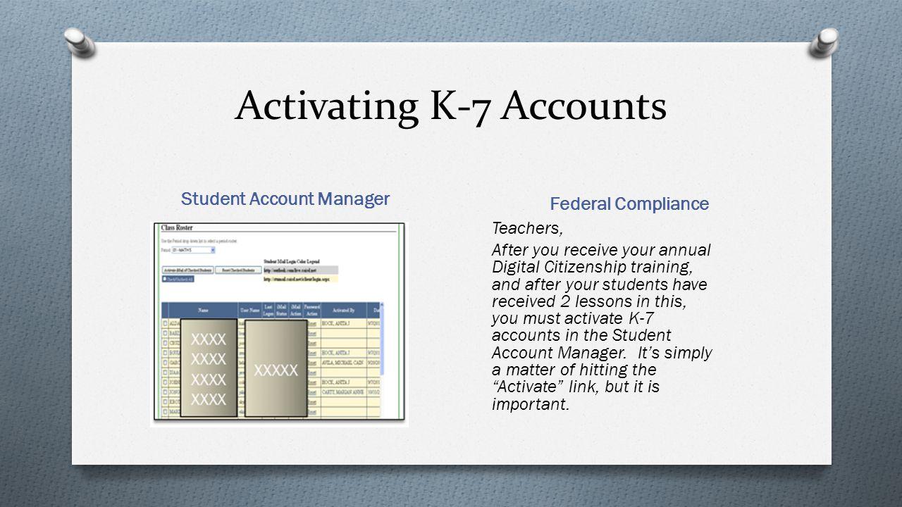 Activating K-7 Accounts
