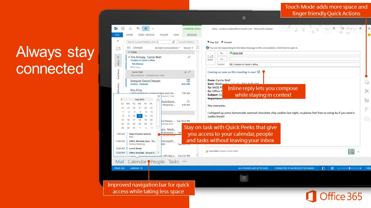 Microsoft Office365 4/2/2017. Touch Mode adds more space and finger friendly Quick Actions. Always stay connected.