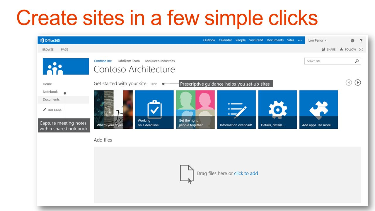 Create sites in a few simple clicks