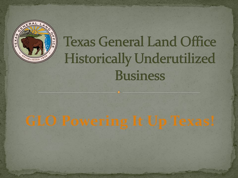 Texas General Land Office Historically Underutilized Business