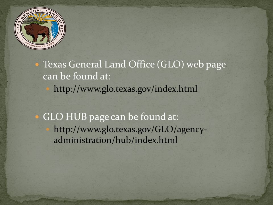 Texas General Land Office (GLO) web page can be found at: