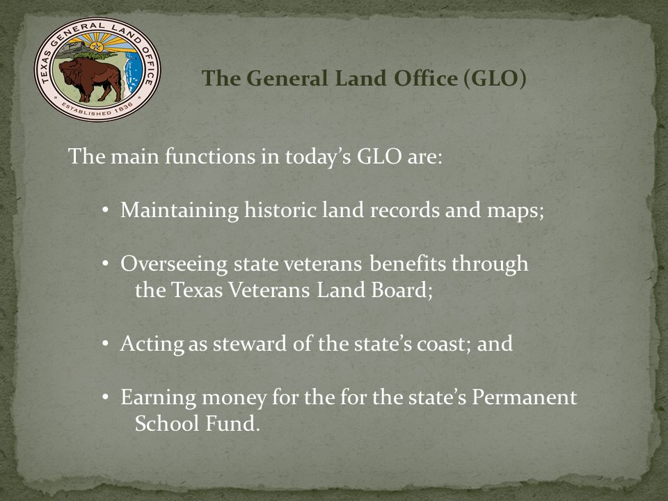 The General Land Office (GLO)