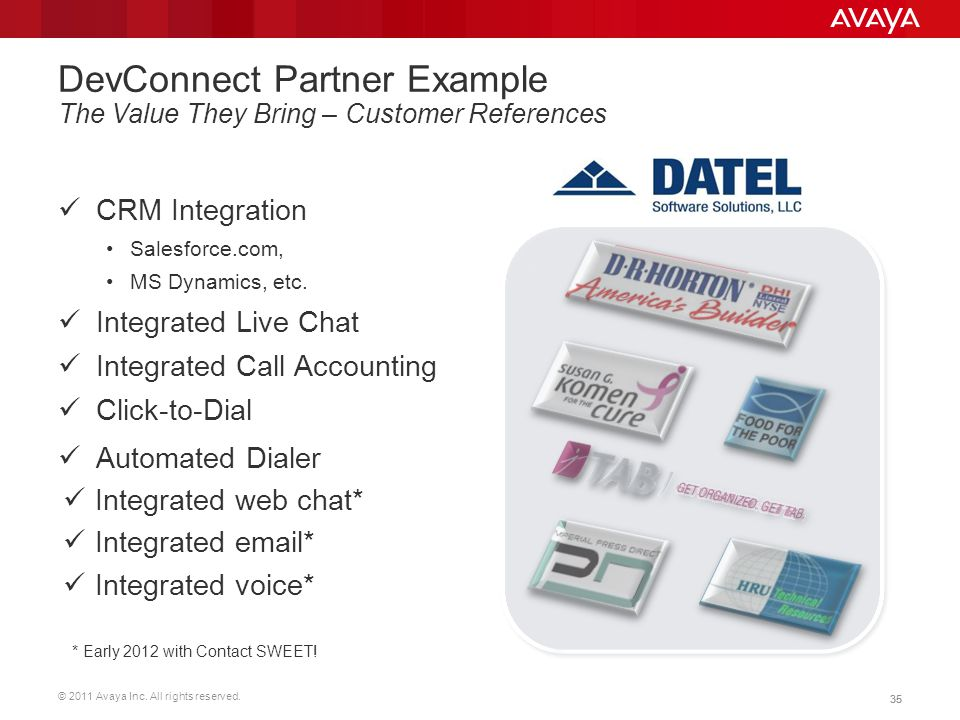 DevConnect Partner Example The Value They Bring – Customer References