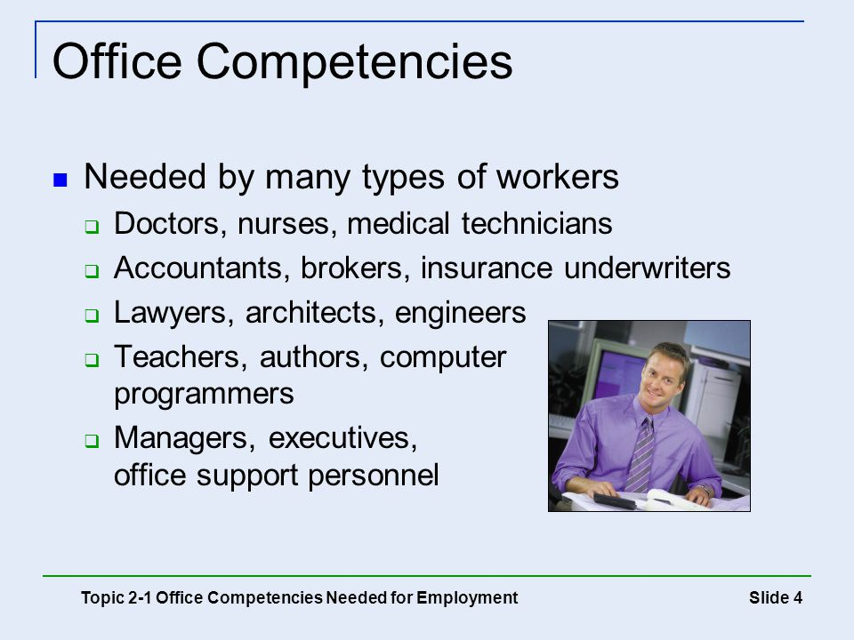 Office Competencies Needed by many types of workers