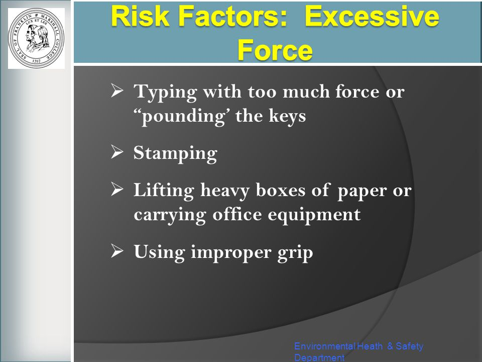 Risk Factors: Excessive Force