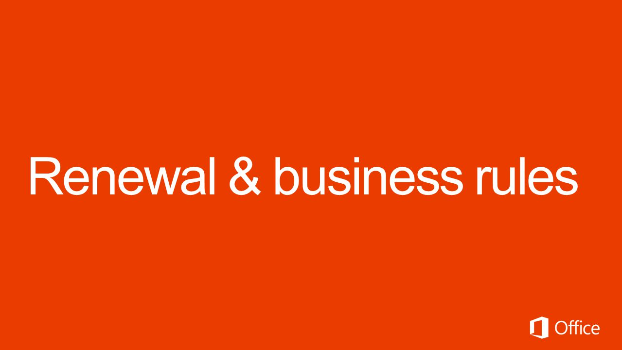 Renewal & business rules