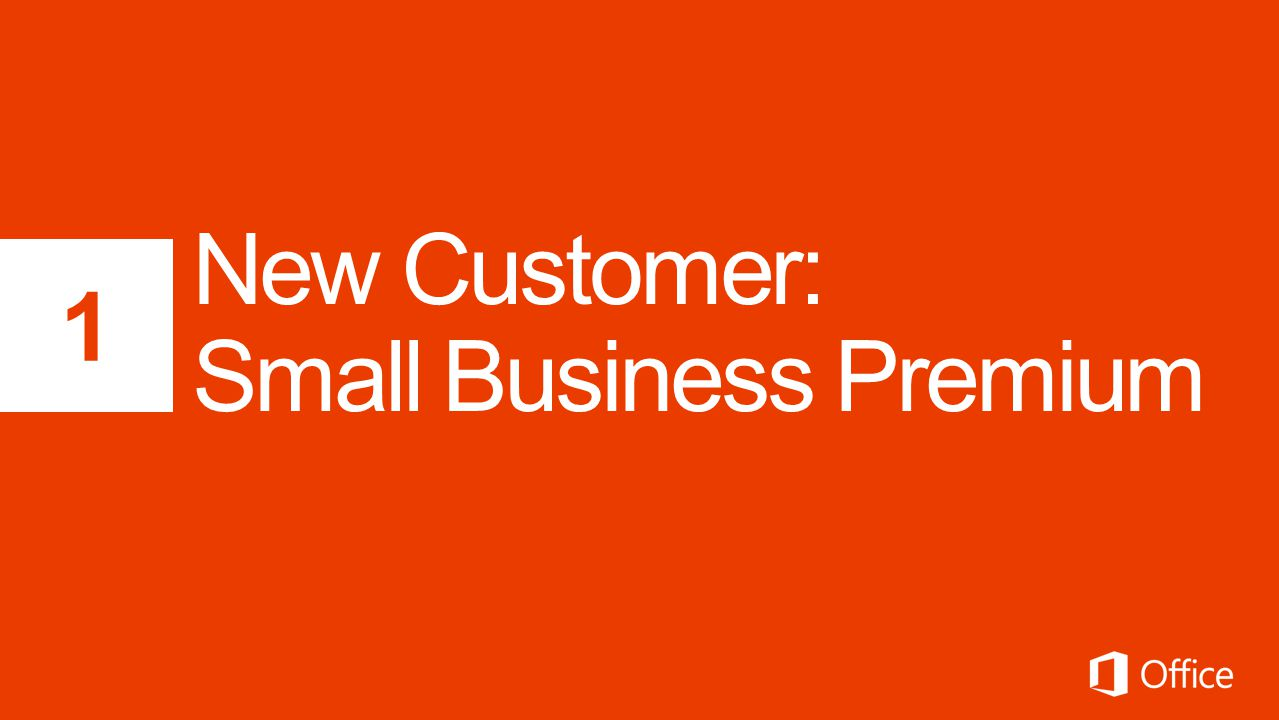 New Customer: Small Business Premium