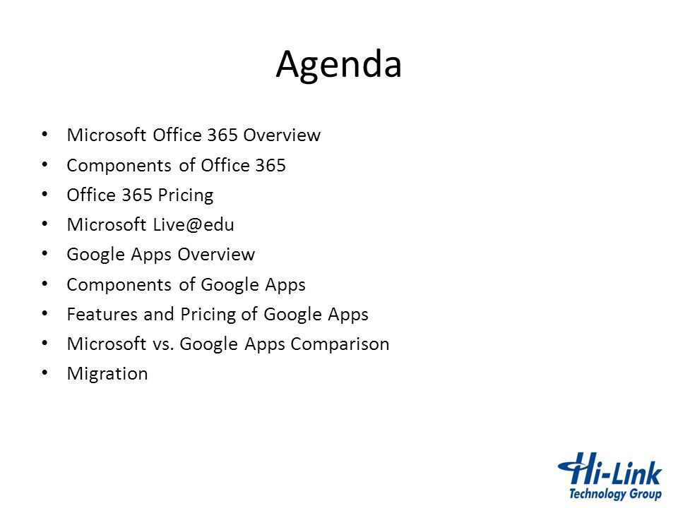 Agenda Microsoft Office 365 Overview Components of Office 365