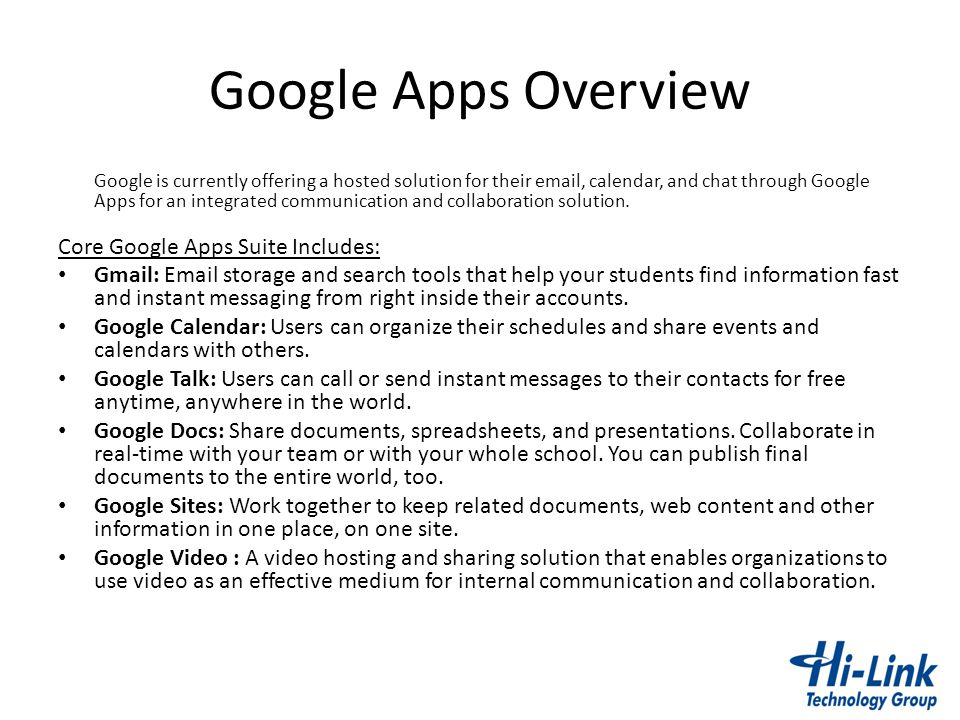 Google Apps Overview Core Google Apps Suite Includes: