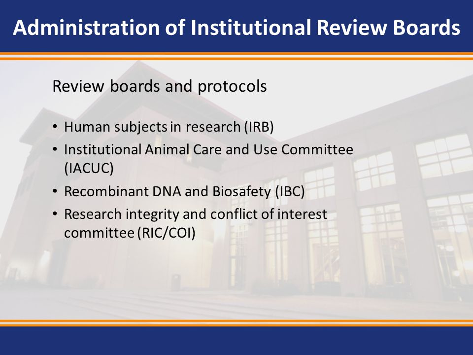 Administration of Institutional Review Boards