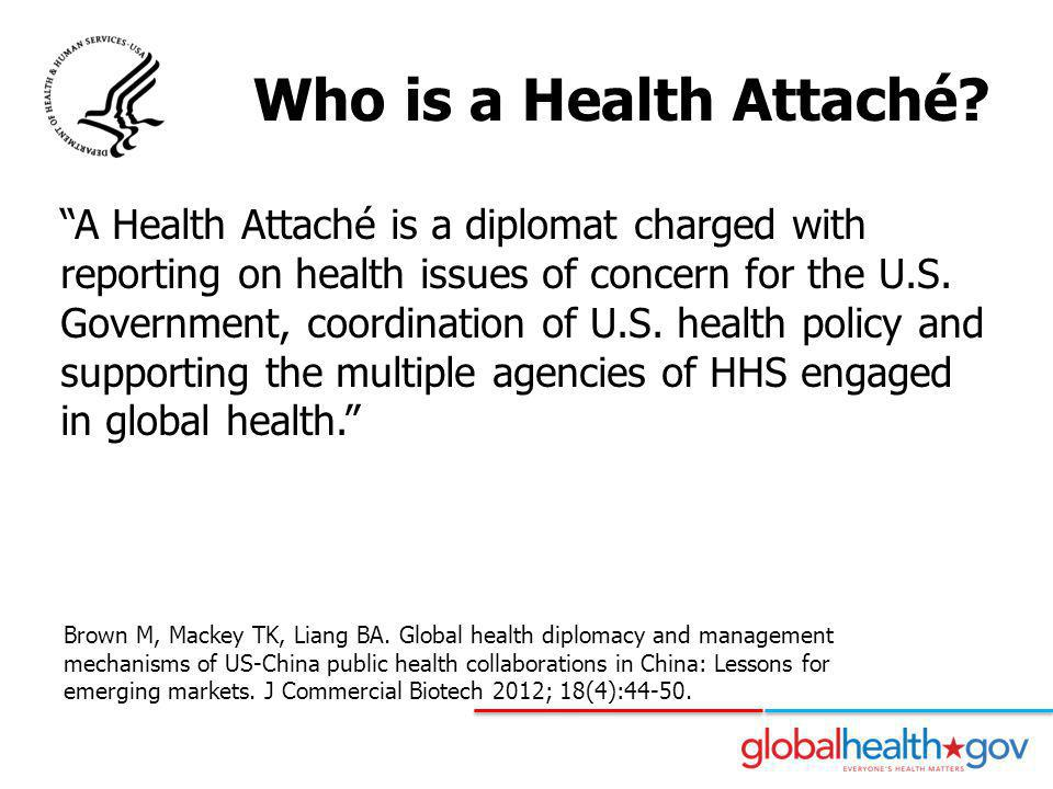 Who is a Health Attaché