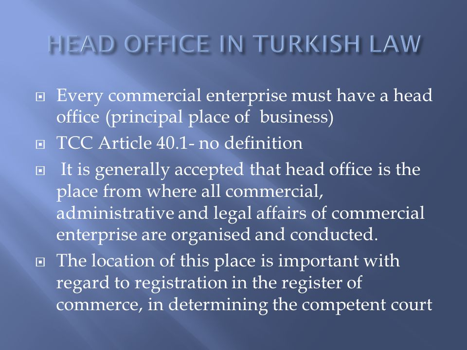 HEAD OFFICE IN TURKISH LAW